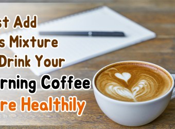 Just Add This Mixture to Drink Your Morning Coffee More Healthily