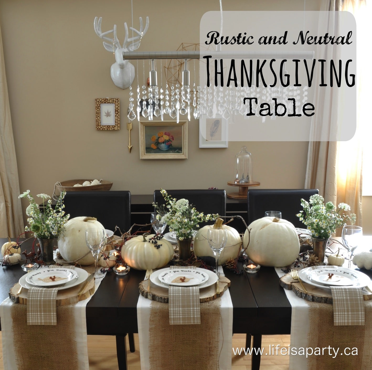 Restaurant Tables Canada Rustic And Neutral Thanksgiving Table Life Is A Party