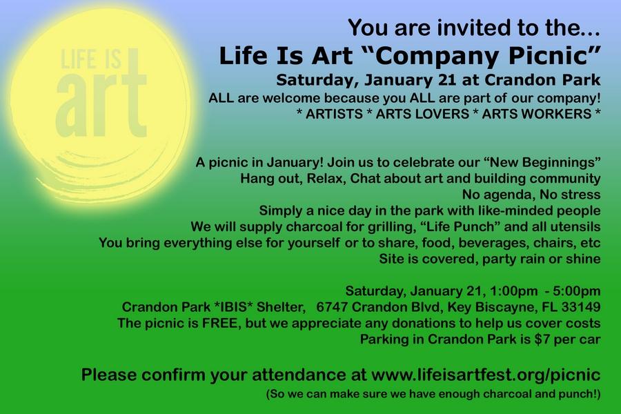 EVENT #117 Life Is Art \u201cCompany Picnic\u201d January 21, 2017