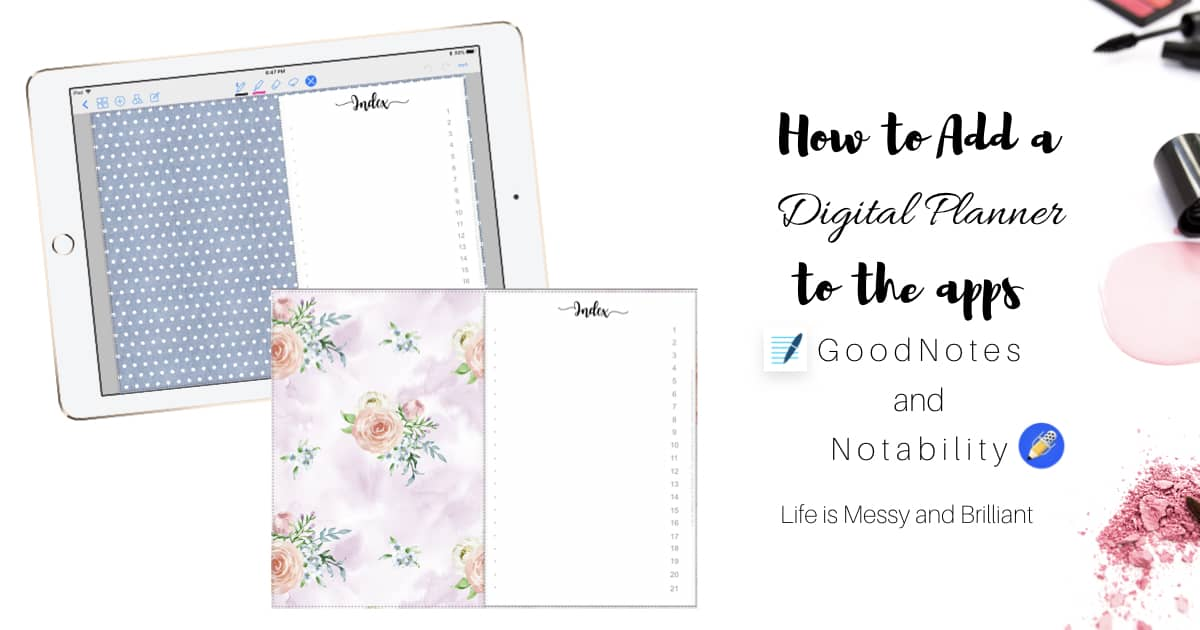 How to Add a Digital Planner to GoodNotes and Notability