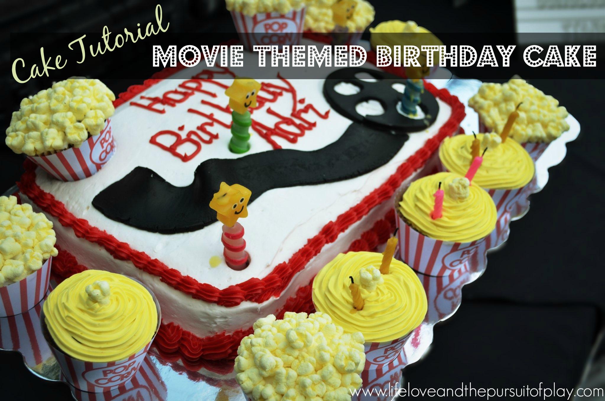 Cake Tutorial Movie Themed Birthday Cake Life Love And The - Movie themed birthday cake