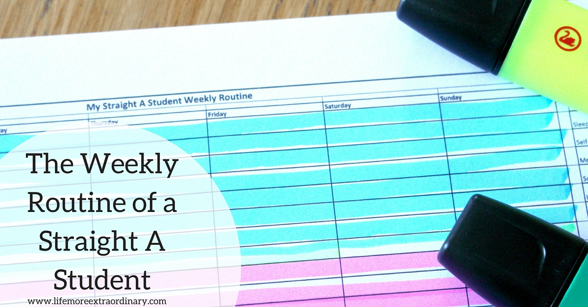 The Weekly Routine of a Straight A Student