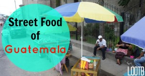 Life Out of the Box Street Food of Guatemala