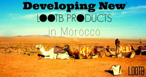 Life Out of the Box: Developing New LOOTB Products in Morcco