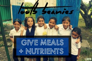Life Out of the Box: LOOTB Beanies Give Meals + Nutrients