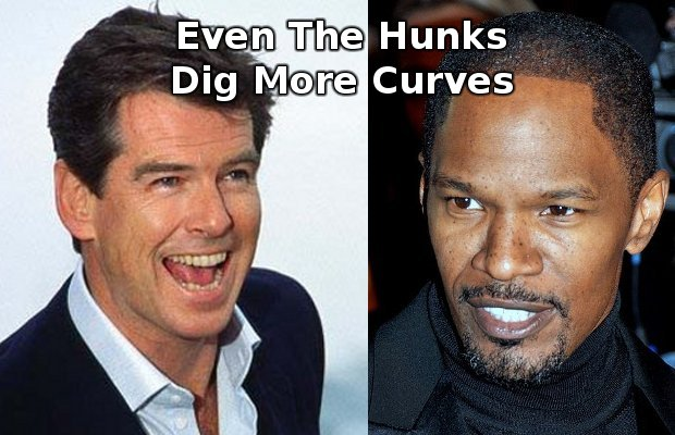 Yes. Some people do not just go with the flow. Tracy Jordan, Johnny Sack, Jack Sprat, Pierce Brosnan or Jamie Foxx are just some of the guys who openly declare they like huge women. Source:Ten Famous Guys Who Like Fat Chicks