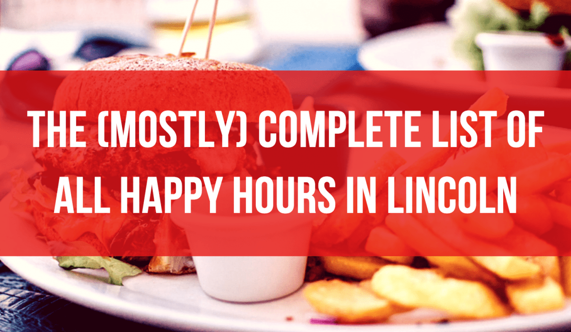 Happy Hour Places Near Me The Biggest List Of Happy Hours In Lincoln Ne Light Passing