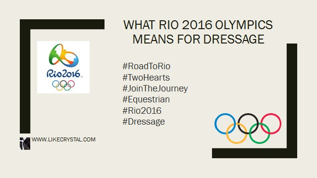 What Rio 2016 Olympics Means For Dressage