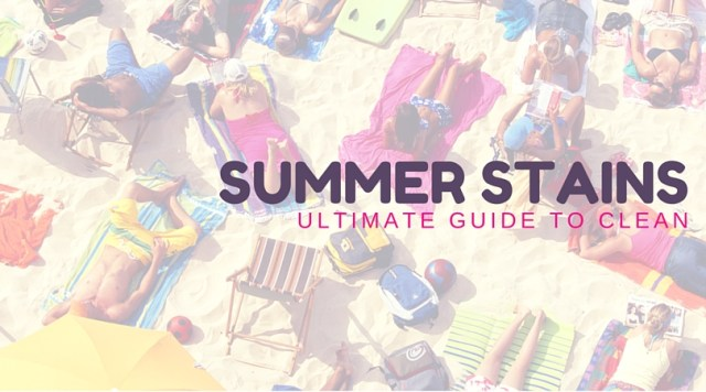 Ultimate Guide To Summer Stains!