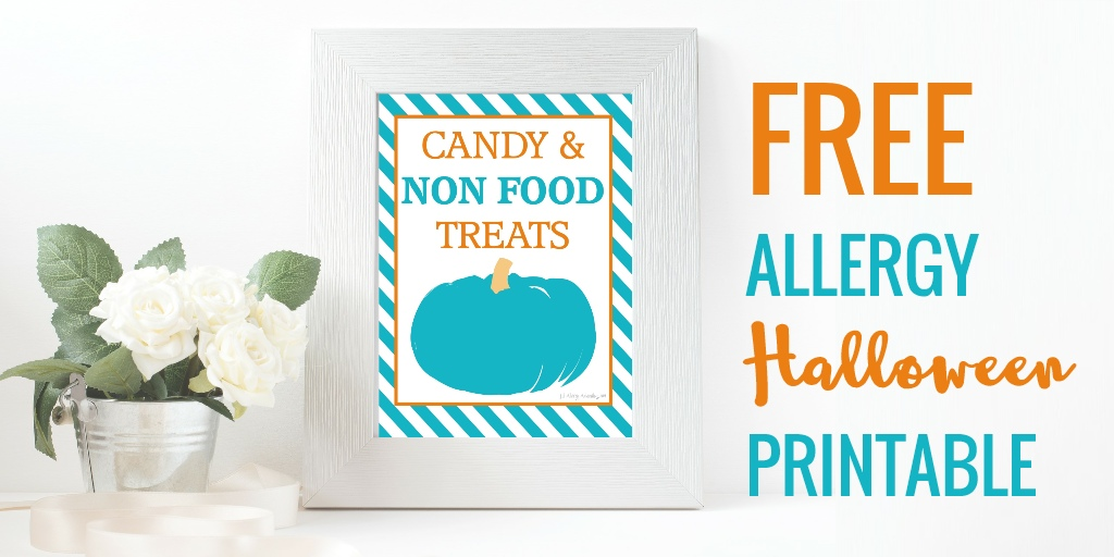 Free Printable Teal Pumpkin Non Food Treat Signs - Lil Allergy Advocates