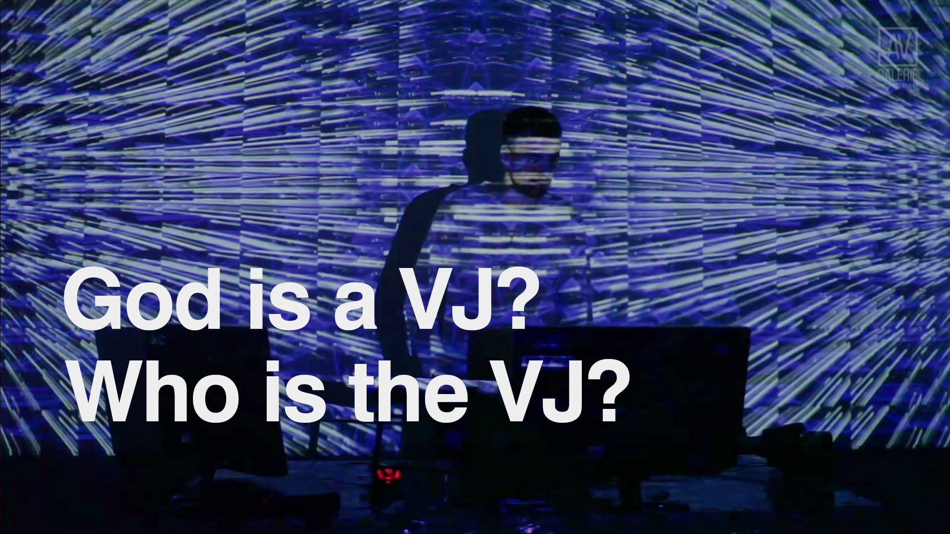 V J God Is A Vj Who Is A Vj Lime Art Group Blog Vj Video Blog