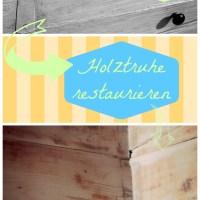 DIY: Holztruhe restaurieren - Teil 2