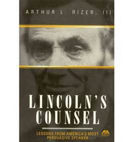 Arthur Rizer Lincoln's Counsel