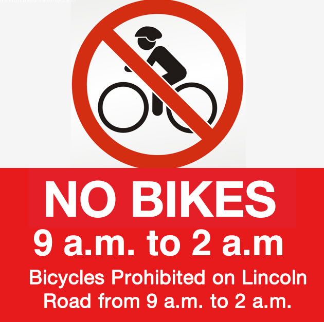 Bikes are not allowed on Lincoln Road from 9am to 2am