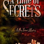 A Time of Secrets - Linda B. Meyer