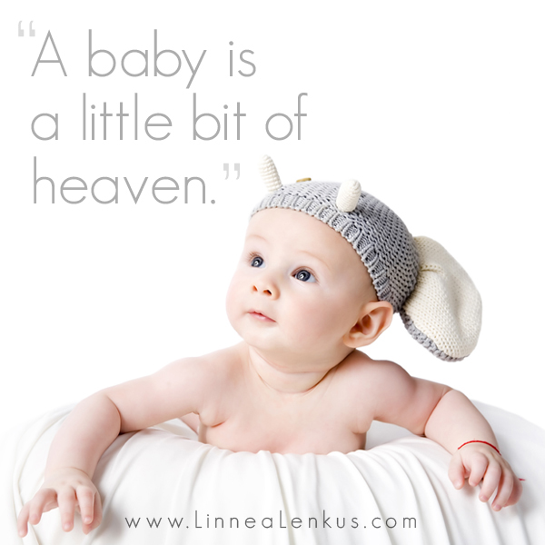 Newborn Baby Girl Wishes Wallpaper A Baby Is A Little Bit Of Heaven Inspirational Quote