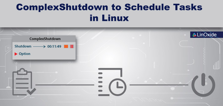 How to Schedule shutdown, restart, hibernate and log off Tasks in Linux - troop to task example