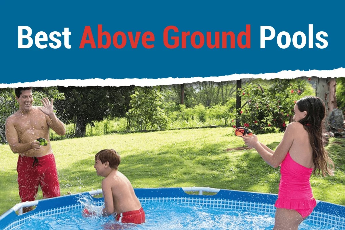 Intex Vs Bestway Review Best Above Ground Pool 2019 Definitive Buying Guide Reviews