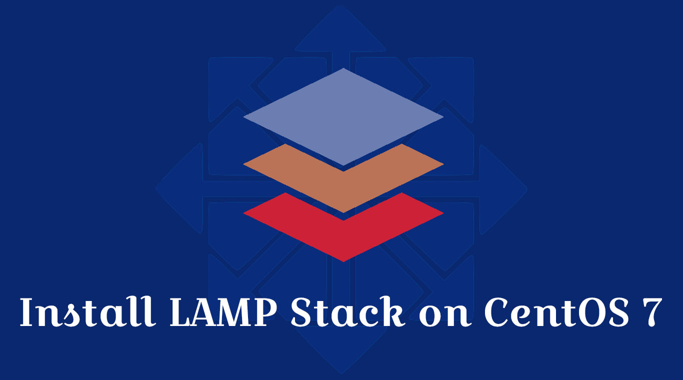 Centos Lamp How To Install Lamp Stack On Centos 7 Linuxbees