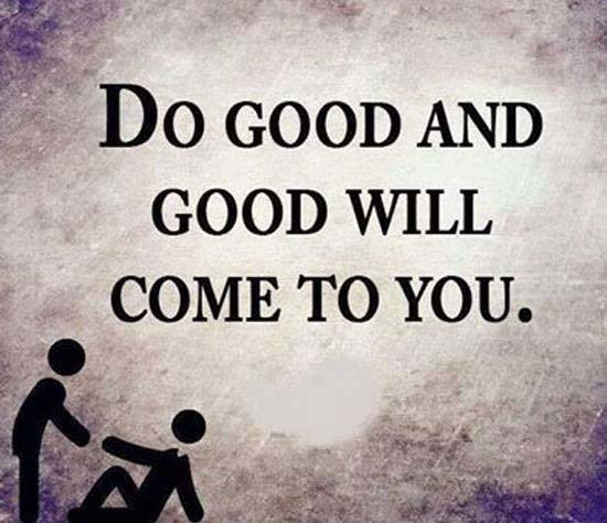 do-good-and-good-will-come-to-you-3