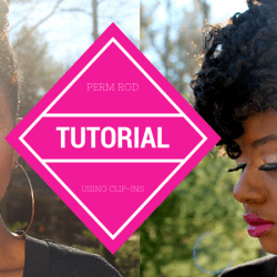 Perm Rod Tutorial Using Natural Hair Clip In Extensions
