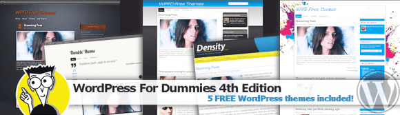 WordPress For Dummies 4th Edition with 5 BONUS Themes