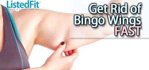 how to get rid of bingo wings fast bingo wings