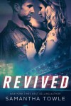 Blog Tour * Revived by Samantha Towle * Review * Giveaway * Playlist