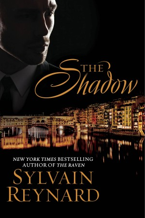 Sneak Peek at The Shadow by Sylvain Reynard * Excerpt