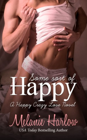 Some Sort of Happy by Melanie Harlow * New Release * Review * Giveaway