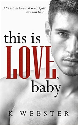 This Is Love Baby by K Webster