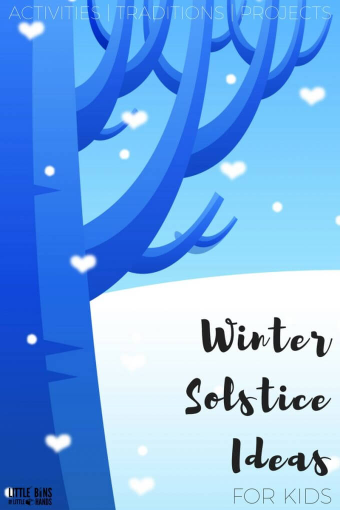Winter Solstice Activities and Traditions for Kids and Families