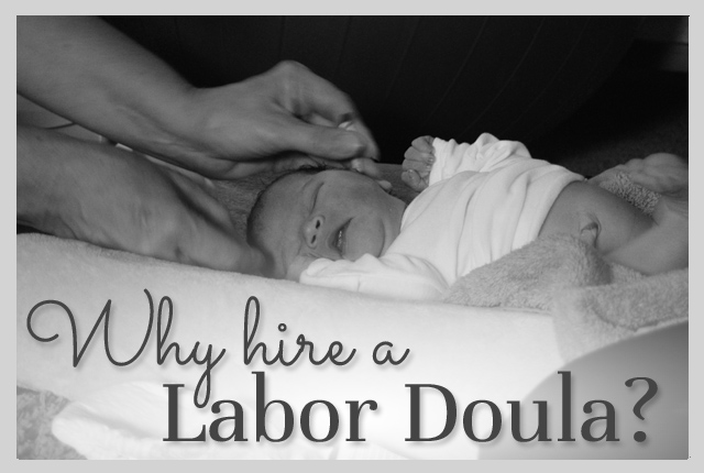 Why Hire a Labor Doula Post Image