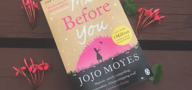 BOOK OF THE MONTH: ME BEFORE YOU BY JOJO MOYES