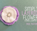 Simply Layered Flower