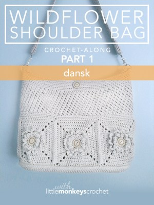 Wildflower Shoulder Bag CAL (Part 1 of 3) - Dansk |  Free Crochet Purse Pattern by Little Monkeys Crochet