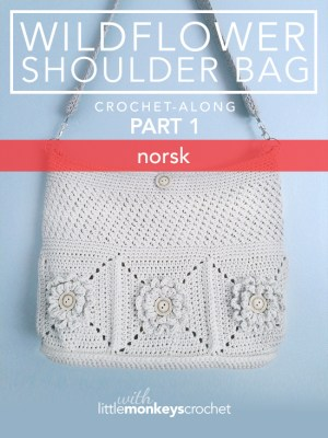 Wildflower Shoulder Bag CAL (Part 1 of 3) - Norsk  |  Free Crochet Purse Pattern by Little Monkeys Crochet