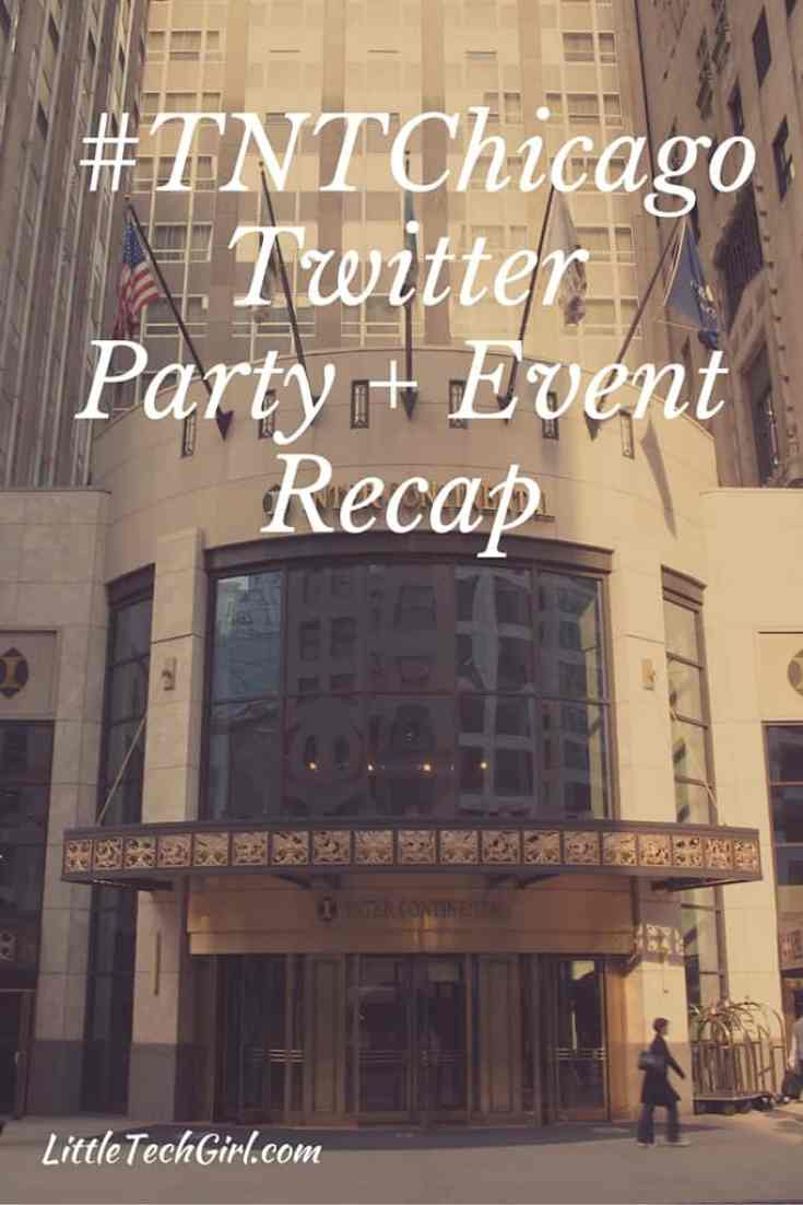 You're Invited to the #TNTChicago Twitter Party + Event Recap