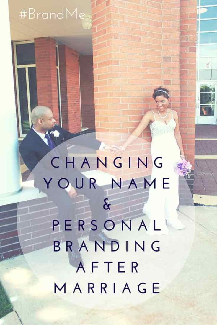 Changing Your Name & Personal Branding After Marriage