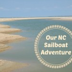 Our NC Sailboat Adventure