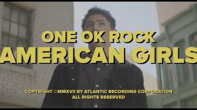 one-ok-rock-american-girls-mv