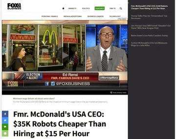 マクドナルド元CEO「労働者がこれ以上の待遇改善を望むなら、仕事はロボットに置き換わるだろう」