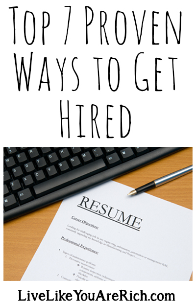 Top 7 Proven Ways to Get Hired Live Like You Are Rich - perfect phrases for resumes