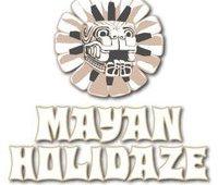 mayan holidaze
