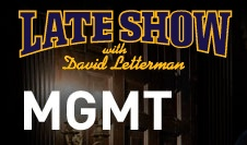 mgmt on letterman