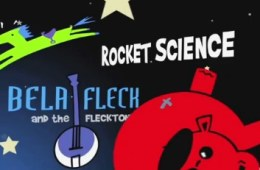 bela fleck rocket science