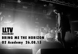 REVIEW: Bring Me The Horizon | O2 Academy | 26.08.15