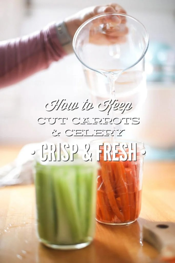 Prep Day How to Keep Cut Carrots and Celery Fresh and Crisp - Live