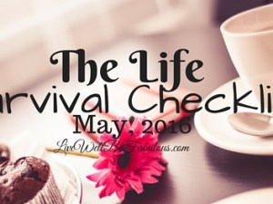 The-Life-Survival-Checklist-May-2016-HNCK-Featured-LiWBF