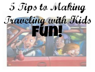 5 Easy Tips (and resources) for Making Traveling with Kids Fun!
